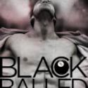 Black Balled – LIVE.  Everywhere!